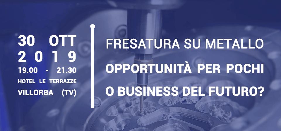 Fresatura su metallo: opportunità per pochi o business del futuro?