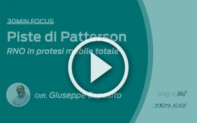 Piste di Patterson, RNO in Protesi Mobile Totale: video corso