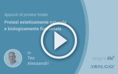 Appunti di Protesi Totale, Protesi Esteticamente Naturale e Biologicamente Funzionale: video corso