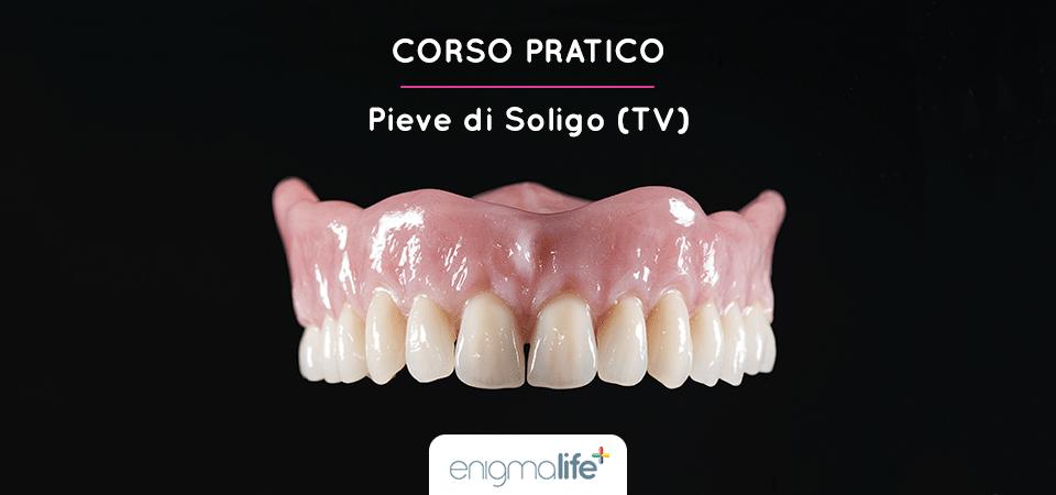 Corso Pratico Protesi Totale, Pieve di Soligo TV